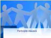 English powerpoint: Participle clauses