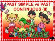 English powerpoint: PAST SIMPLE vs PAST CONTINUOUS GAME (part2) animated