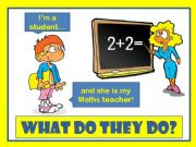 English powerpoint: WHAT DO THEY DO?