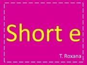 English powerpoint: short e