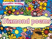 English powerpoint: Creative writing: Diamond poems