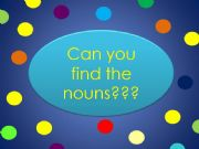 English powerpoint: Nouns in sentences