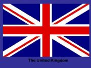 English powerpoint: The United Kingdom  First Part