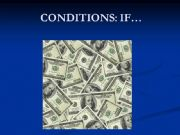 English powerpoint: IF...  CONDITIONS