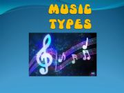 English powerpoint: Music Types