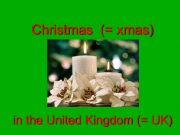 English powerpoint: Christmas in the UK