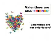 English powerpoint: ´Valentines´ are also ´friends´