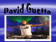 English powerpoint: DANCE MUSIC: DAVID GUETTA