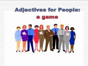 English powerpoint: Adjectives for People: a game