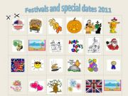 English powerpoint: Festivals and special dates 2011 - exercise