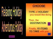 English powerpoint: My Ideal Holiday