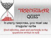 English powerpoint: Irregular quiz