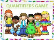 English powerpoint: QUANTIFIERS GAME (animated)