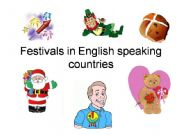 English powerpoint: Festivals in English speaking countries