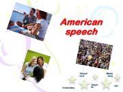 English powerpoint: American Speech- slangs
