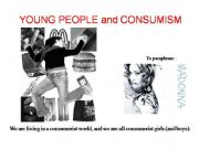 English powerpoint: Young People and Consumism