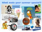 English powerpoint: What made your summer special?