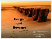 English powerpoint: Has Got- Have Got