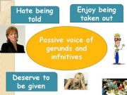 English powerpoint: PASSIVE VOICE OF GERUNDS AND INFINITIVES