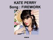 English powerpoint: FIREWORK  BY KATE PERRY