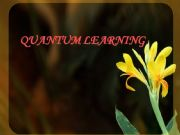 English powerpoint: Quantum Learning