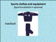 English powerpoint: Sports clothes and equipment