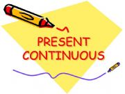 English powerpoint: PRESENT CONTINUOUS