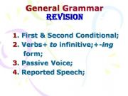 English powerpoint: Grammar Revision (First & Second Conditional, Passive Voice, Reported Speech, Verb Pattern)