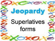 English powerpoint: JEOPARDY (Superlative)