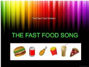 English powerpoint: Song: The FAST FOOD Song