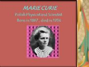 a biography of marie curie a polish physicist