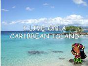 English powerpoint: I LIVE ON A CARIBBEAN ISLAND