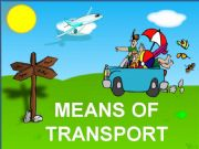 English powerpoint: DIFFERENT MEANS OF TRANSPORT