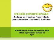 English powerpoint: Other conditionals: as long as/ unless/ provided that/ in case/ whether...