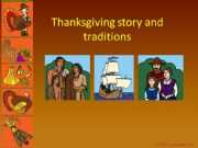 English powerpoint: thanksgiving story and traditions