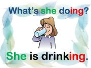 English powerpoint: Present continuous with the pronoun (SHE)