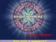English powerpoint: How to be a millionaire SIMPLE PRESENT