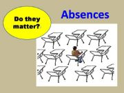 English powerpoint: Absences