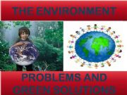 English powerpoint: THE ENVIRONMENT: PROBLEMS AND GREEN SOLUTIONS (with key)