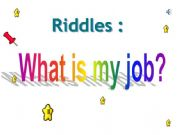 esl english powerpoints riddles about jobs. Black Bedroom Furniture Sets. Home Design Ideas