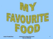 English powerpoint: My Favourite Food