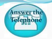 English powerpoint: Answer the telephone