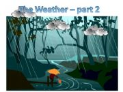 English powerpoint: The Weather - Part 2