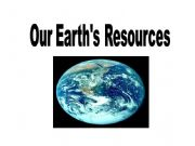 English powerpoint: Our Earth´s Resources