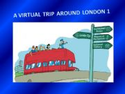 English powerpoint: A virtual trip around London 1
