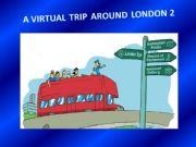 English powerpoint: A virtual trip around London 2