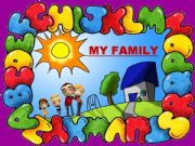 English powerpoint: LISTENING COMPREHENSION - MY FAMILY (2) - with SOUND, ANIMATED