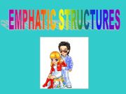 English powerpoint: EMPHATIC STRUCTURE - WORD ORDER