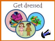 English powerpoint: Get dressed - Part one