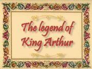 English powerpoint: The legend of King Arthur